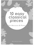 10 Easy Classical Pieces For Bassoon & Piano