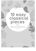 10 Easy Classical Pieces For Bassoon & Piano Vol.3